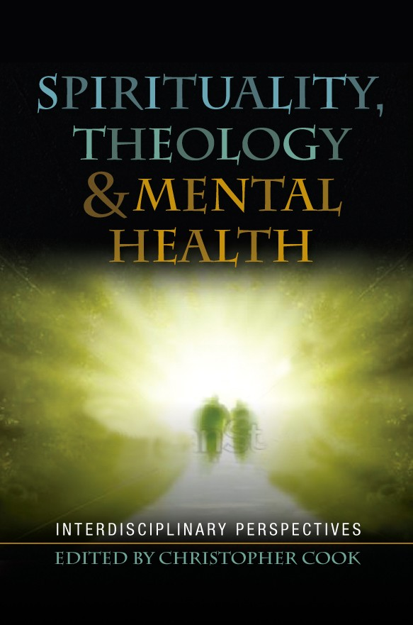 Spirituality Theology and Mental Health (ed  C Cook) (2)