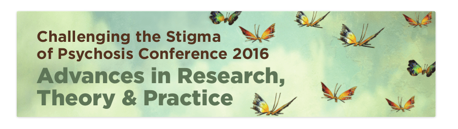 Psychosis stigma conference