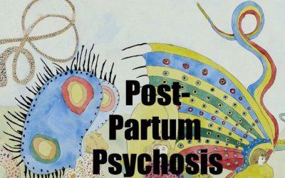 Postpartum Psychosis: A consultation